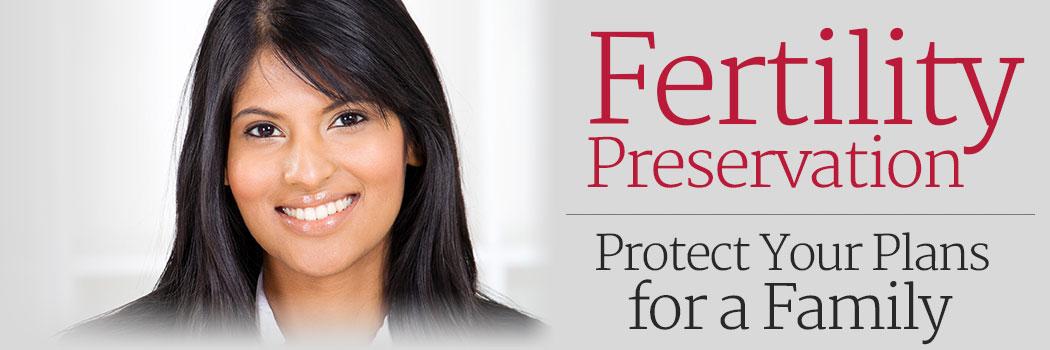 Fertility Preservation